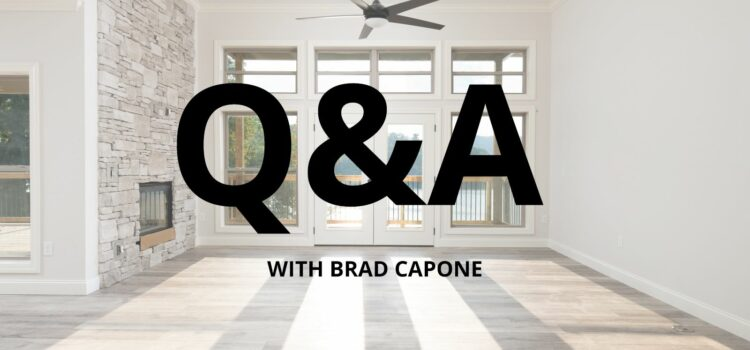 Frequently Asked Questions Answered by Brad Capone